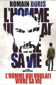 L'homme qui voulait vivre sa vie (2010)