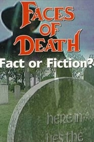 Faces of Death: Fact or Fiction? (1999)