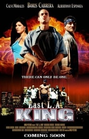 East L.A. King (2004)