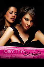 I Can't Think Straight (2008)