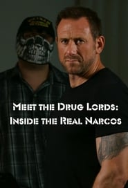 Poster Meet the Drug Lords: Inside the Real Narcos 2018