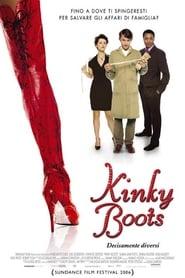 Kinky Boots - Decisamente diversi (2005)