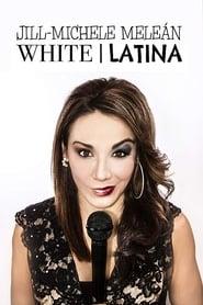 Jill-Michele Meleán: White / Latina (2019)