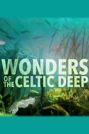 Wonders of the Celtic Deep - Season 1