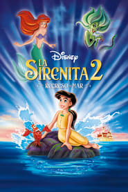 La sirenita 2: Regreso al mar (2000) | The Little Mermaid II: Return to the Sea