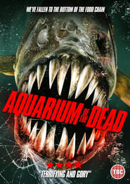 Aquarium of the Dead (2021)