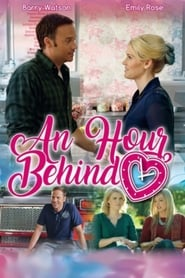 An Hour Behind Full Movie Watch Online Free HD Download