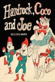 Hardrock – Coco and Joe: The Three Little Dwarfs 1951