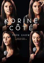 Regarder Korine Côté : Mon show