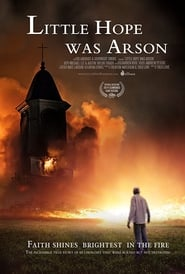 Little Hope Was Arson (2013)