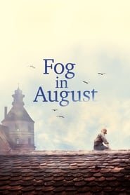 Fog in August (2016)
