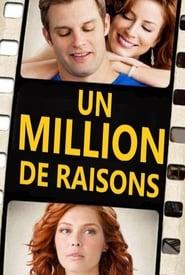 Voir Un million de raisons en streaming complet gratuit   film streaming, StreamizSeries.com