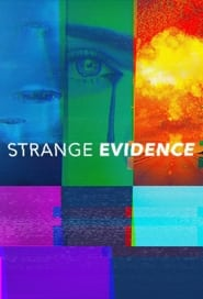 Strange Evidence - Season 5