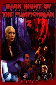Dark Night of the Pumpkinman 2 2012