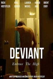 Watch Deviant (2017) Full Movie Online Free