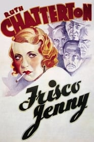Frisco Jenny (1932)
