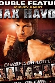 Max Havoc: Ring of Fire (2006)