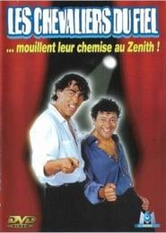 Les Chevaliers du Fiel : Mouillent leur chemise au Zénith 2002