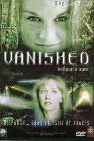 Vanished Without a Trace (1999) Oglądaj Online Zalukaj