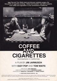 Coffee and Cigarettes III