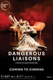 Northern Ballet: Dangerous Liaisons (2021)