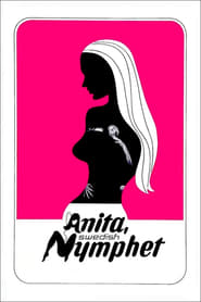 Anita, Swedish Nymphet