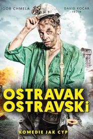 Ostravak Ostravski (2016) Zalukaj Online