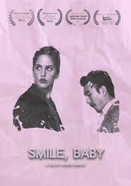 Smile, Baby 2015