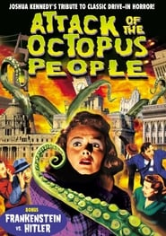 Attack Of The Octopus People 2010