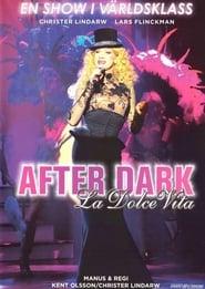 After Dark – La Dolce Vita