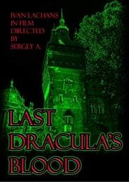 Last Dracula's blood