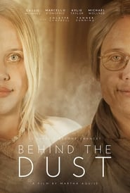 Behind The Dust (2018)