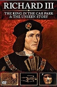 Richard III: The King in the Car Park (2013)