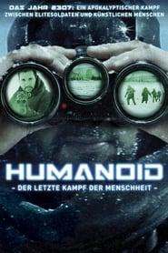 Humanoid – Der letzte Kampf der Menschheit (2016)