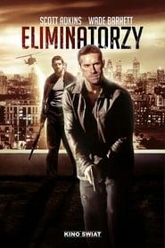 Eliminatorzy (2016                     ) Online Cały Film Lektor PL