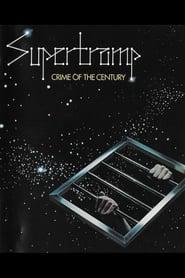 Supertramp: Crime Of The Century movie
