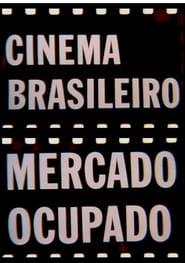 Cinema Brasileiro, Mercado Ocupado 1975