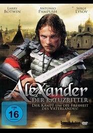 Alexander, der Kreuzritter 2008