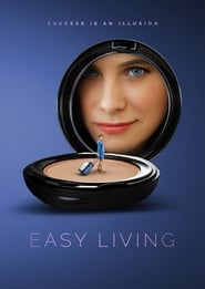 Easy Living (2017) Full Movie Watch Online Free