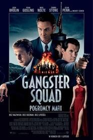 Gangster Squad. Pogromcy mafii (2013) Online Cały Film Lektor PL