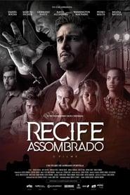 مشاهدة فيلم Recife Assombrado مترجم