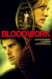 Bloodwork - Not Dying Doesn't Mean You're Alive - Azwaad Movie Database