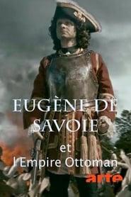 Eugène de Savoie et l'empire ottoman 2014