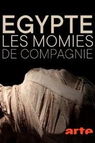 Égypte : les momies de compagnie (2020)