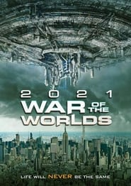 The War of the Worlds 2021 (2021)