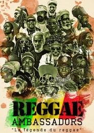 Reggae Ambassadors, La Légende du Reggae