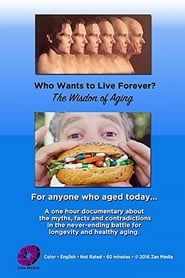 Who Wants to Live Forever? The Wisdom of Aging.