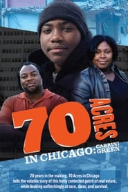 70 Acres in Chicago: Cabrini Green