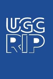 UGC RIP
