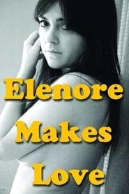 Elenore Makes Love (2014)